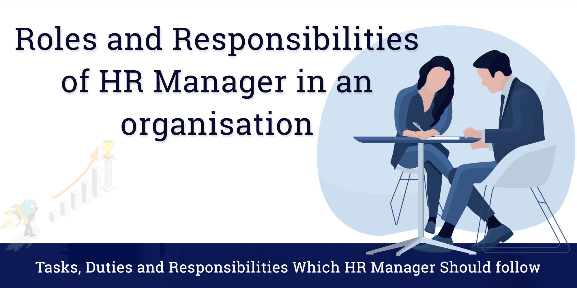 Roles and Responsibilities of HR Manager