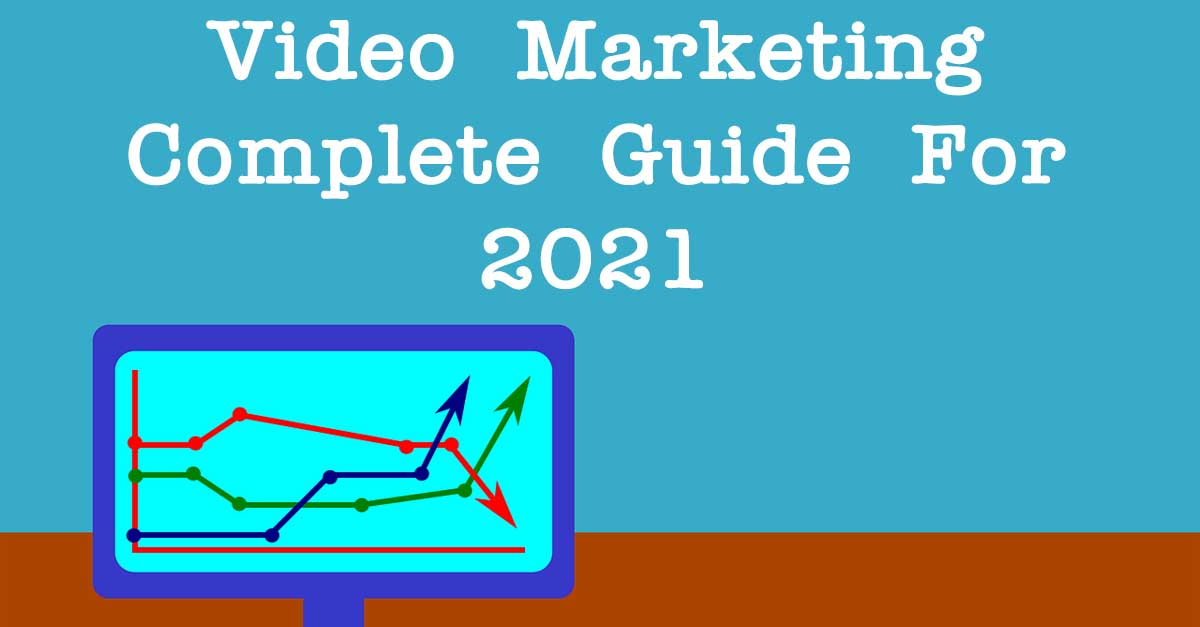 complete guidance of video marketing
