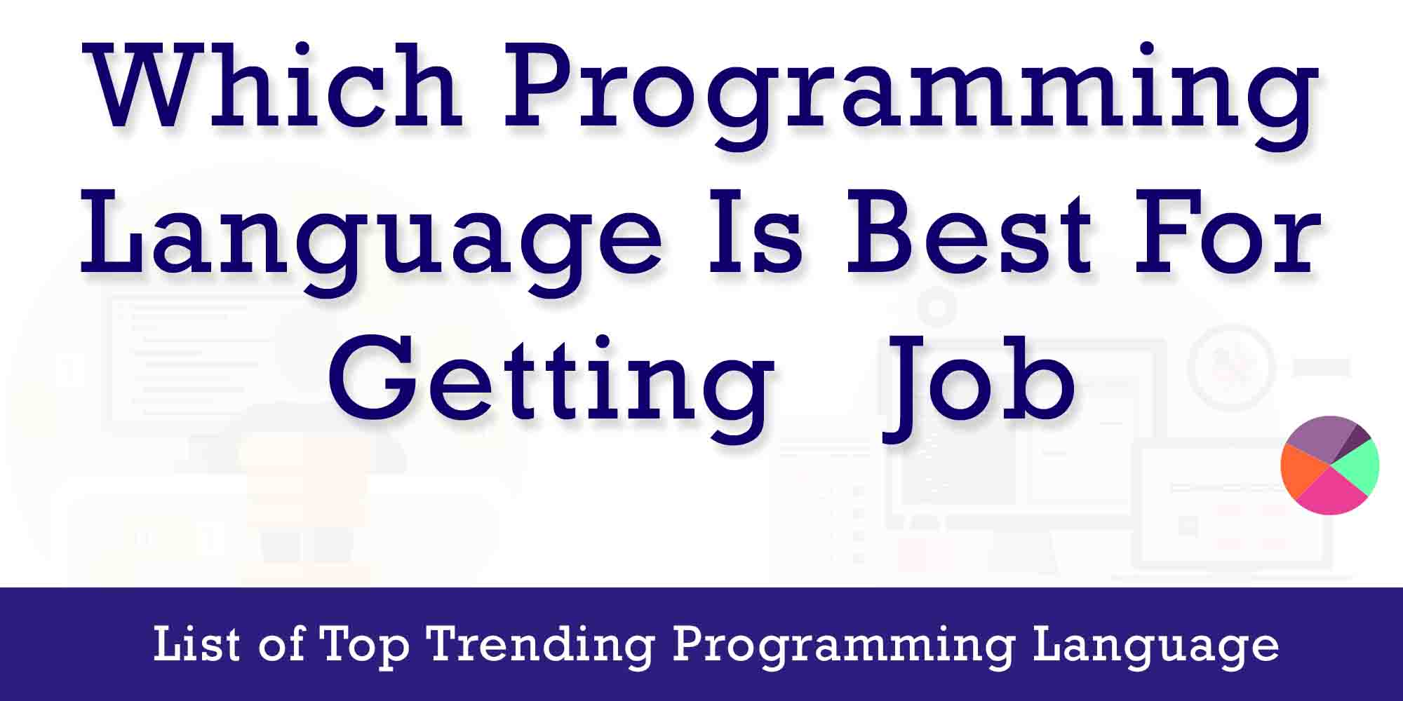 Which programming language is best for getting a job